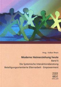 Book Cover: Moderne Heimerziehung heute Band 6