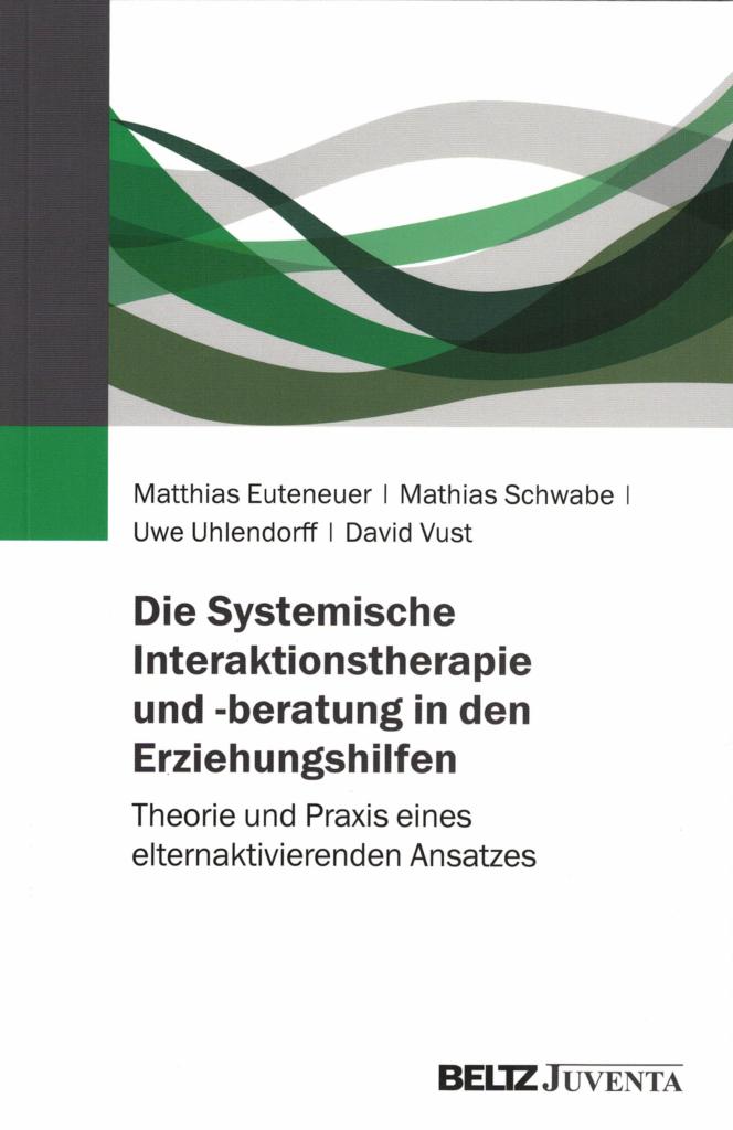 Book Cover: Die Systemische Interaktionstherapie und -beratung in den Erziehungshilfen