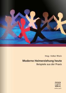Book Cover: Moderne Heimerziehung heute - Beispiele aus der Praxis