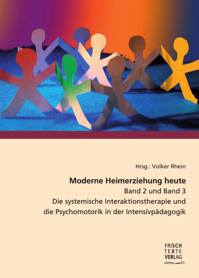 Book Cover: Moderne Heimerziehung heute Band 2 & Band 3
