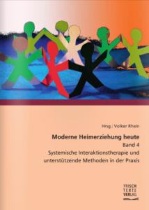 Book Cover: Moderne Heimerziehung heute Band 4